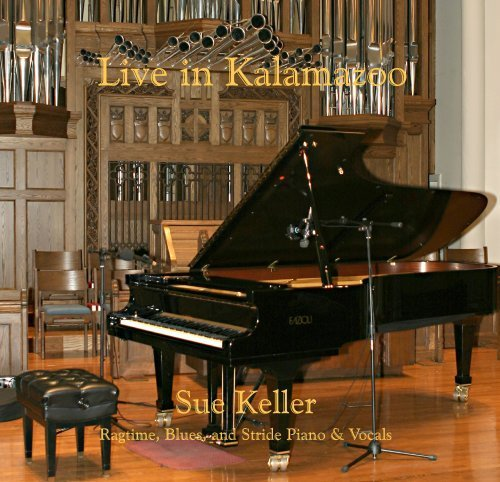 Live in Kalamazoo by Sue Keller (2007-05-01) (Kalamazoo 1)