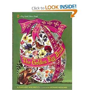 The Golden Egg Book (Big Little Golden Book) Margaret Wise Brown and Leonard Weisgard