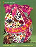 The Golden Egg Book, Margaret Wise Brown, 037582717X