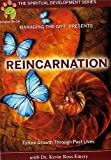 Reincarnation: Future Growth Through Past Lives (The Spiritual Development Series)