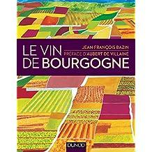 VIN DE BOURGOGNE 2E ÉD.