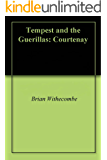 Tempest and the Guerrillas: Courtenay