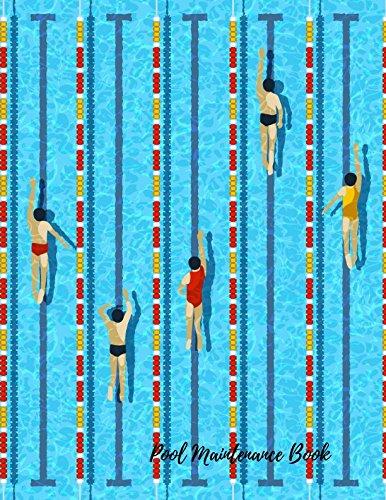 Download Pool Maintenance Book: Swimming Pool Maintenance Log PDF