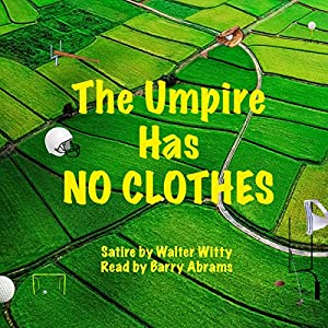 The Umpire Has No Clothes Audiobook