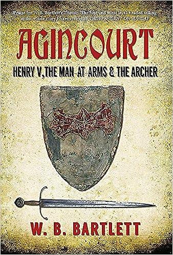 Descargar Libros Agincourt: Henry V, The Man At Arms & The Archer Mobi A PDF