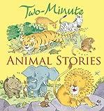 Two-Minute Animal Stories, Elena Pasquali, 0745960804