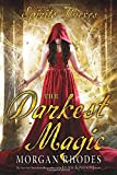 The Darkest Magic (A Book of Spirits and Thieves)