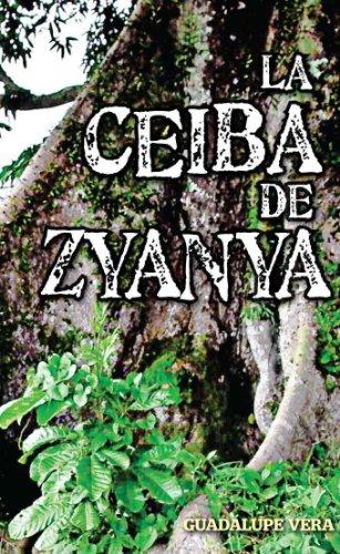 LA CEIBA DE ZYANYA (Spanish Edition)