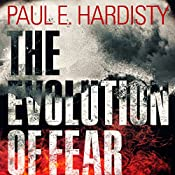 The Evolution of Fear: Claymore Straker, Book 2 | Paul E. Hardisty