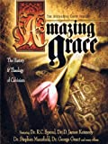 Amazing Grace:  The History & Theology of Calvinism Pt. 3 of 3