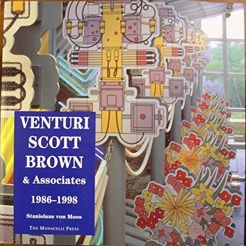VENTURI, SCOTT, BROWN & Associates, Buildings & Projects, 1986-1998. With project descriptions by Denise Scott Brown & Robert Venturi & an interview by Mary McLeod.
