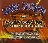 Todos Exitos De Tierra Caliente by Banda Caliente de Michoacan