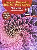 Matemática. Uma Nova Abordagem, Trigonometria - Volume 2. Coleção do Ensino Médio