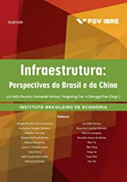 Infraestrutura: Perspectivas do Brasil e da China