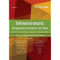 Infraestrutura. Perspectivas do Brasil e da China