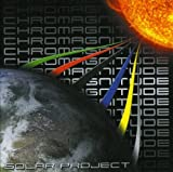 Chromagnitude by SOLAR PROJECT (2007-12-21)