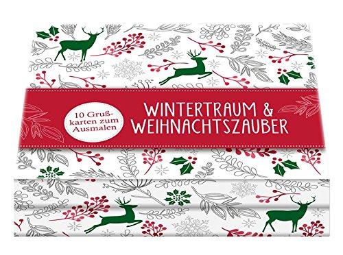 Wintertraum & Weihnachtszauber: 10 Grußkarten zum Ausmalen (Malprodukte für Erwachsene)