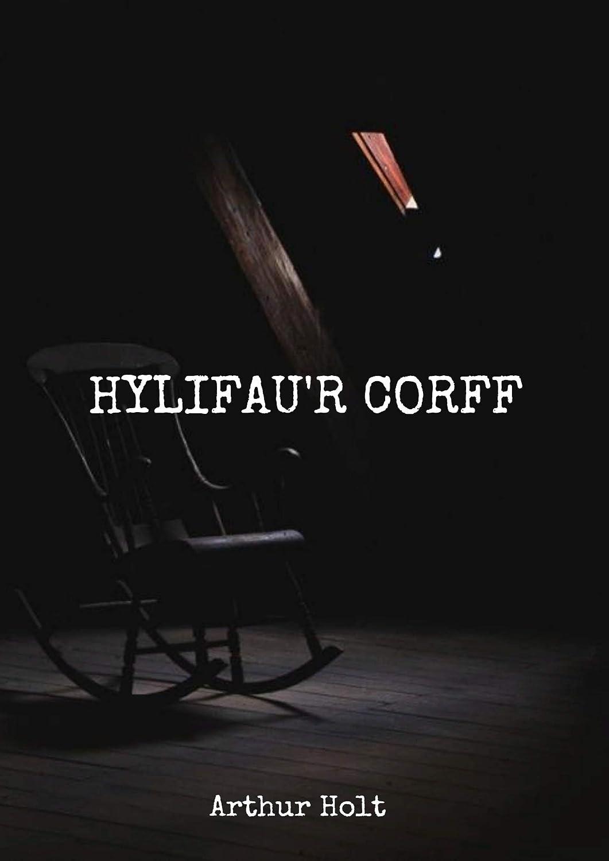 Hylifaur corff (Welsh Edition) eBook: Arthur Holt: Amazon.es ...