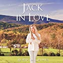 Jack in Love Audiobook by Roberta Grimes Narrated by Roberta Grimes