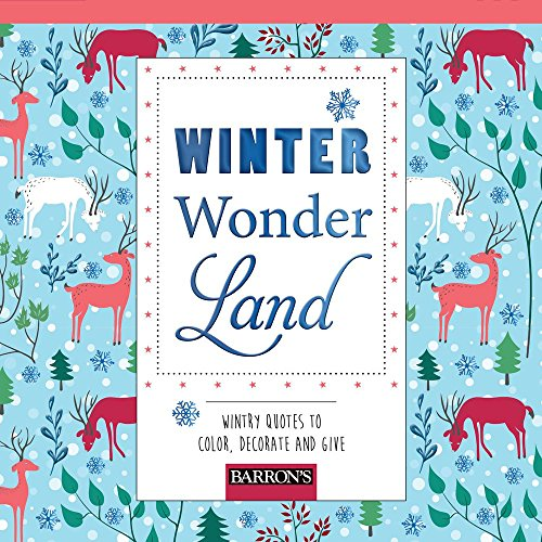 Winter Wonderland: Wintry Quotes to Color, Decorate, and Give (Pads of Color)