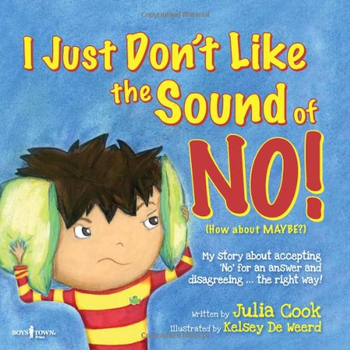 I Just Don't Like the Sound of No! My Story About Accepting