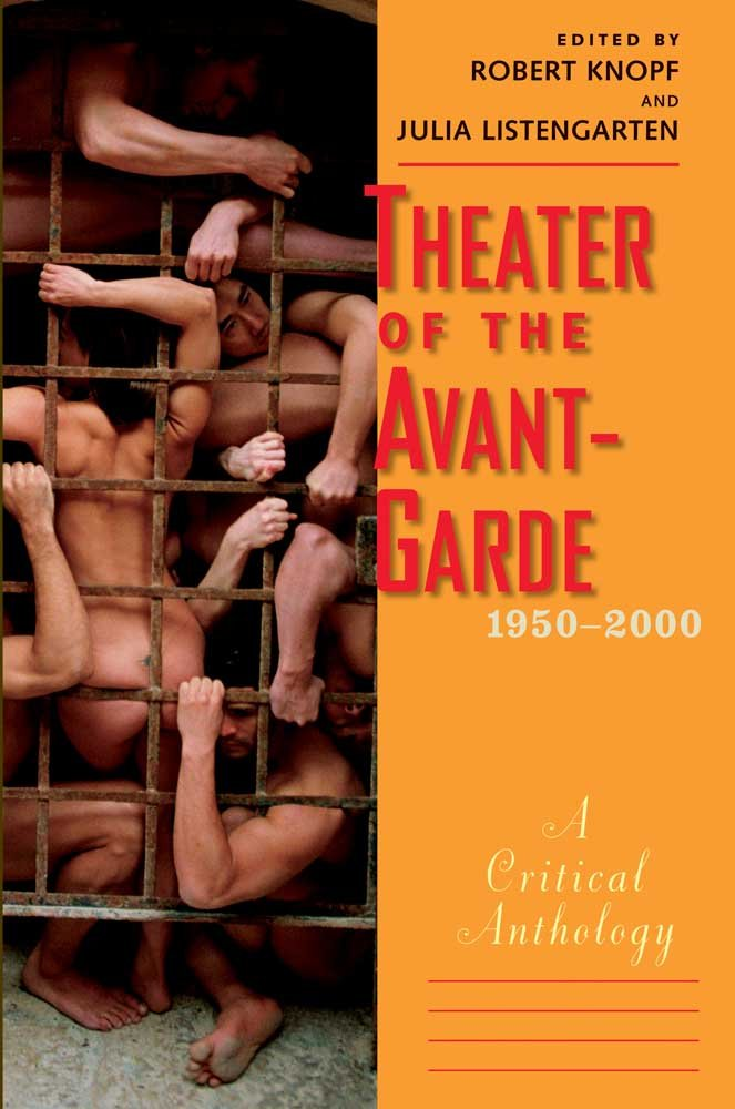 Read Online Theater of the Avant-Garde, 1950-2000: A Critical Anthology ebook