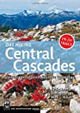 Day Hiking - Central Cascades, Craig Romano, 1594850941