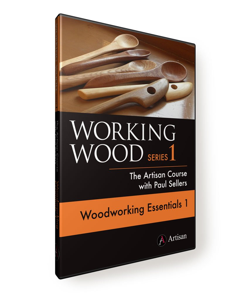 Working Wood 1: The Artisan Course with Paul Sellers. WOODWORKING ESSENTIALS 1 by Artisan Media