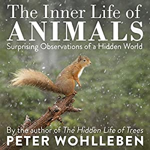 The Inner Life of Animals Audiobook