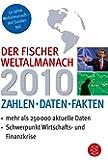 Der Fischer Weltalmanach 2010: Zahlen Daten Fakten