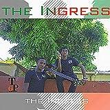 The Ingress