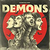 Demons (Plus Bonus Ep) by The Dahmers (2015-11-06)