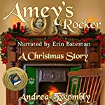 Amey's Rocker: Andrea Twombly's Christmas, Book 2   Andrea Twombly