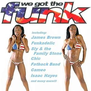 we got the funk we got the funk music. Black Bedroom Furniture Sets. Home Design Ideas