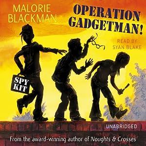 Operation Gadgetman! Audiobook