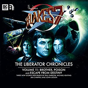 Blake's 7 - The Liberator Chronicles Volume 11 Audiobook
