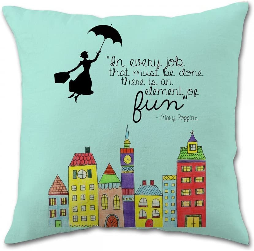 Mary Poppins Fun Quote Pillow Covers (20x20 inch one side)