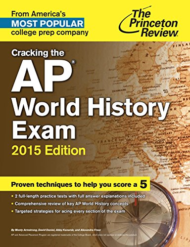 Download Cracking the AP World History Exam, 2015 Edition (College Test Preparation) Pdf