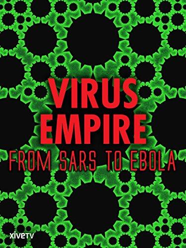virus-empire-from-sars-to-ebola