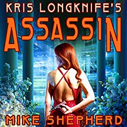 Kris Longknife's Assassin