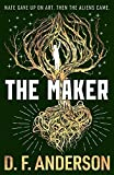 The Maker by D.F. Anderson