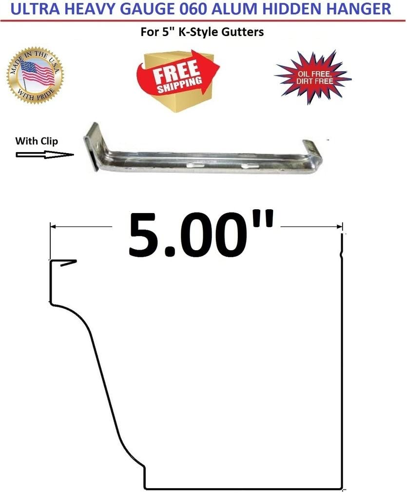 Made with heavy 0.060 Aluminum. 6 No Clip for K-Style Gutters Ultra Hanger 100