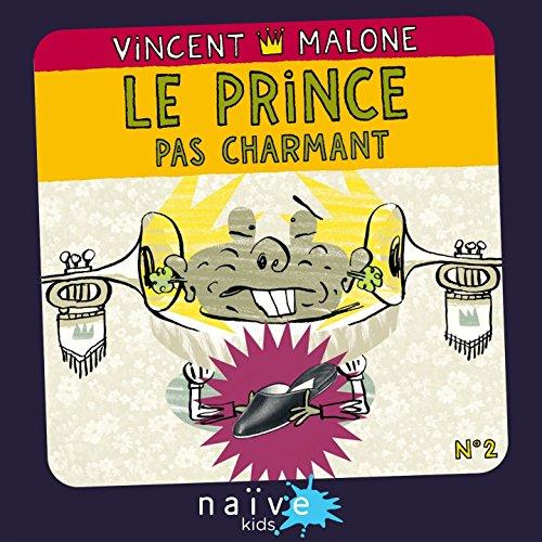 Le prince pas charmant (Les contes mlangs No. 2)