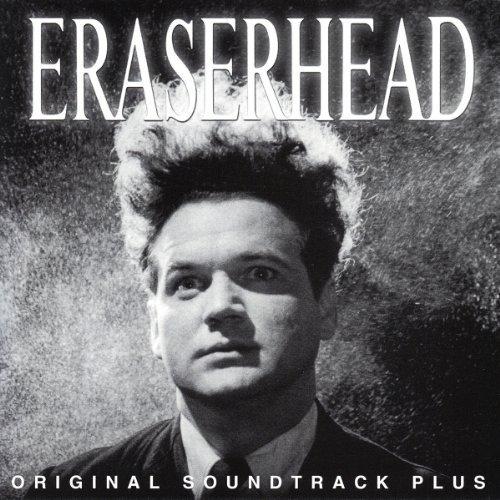 Eraserhead (Original Soundtrack) by David Lynch Soundtrack edition (2013) Audio CD
