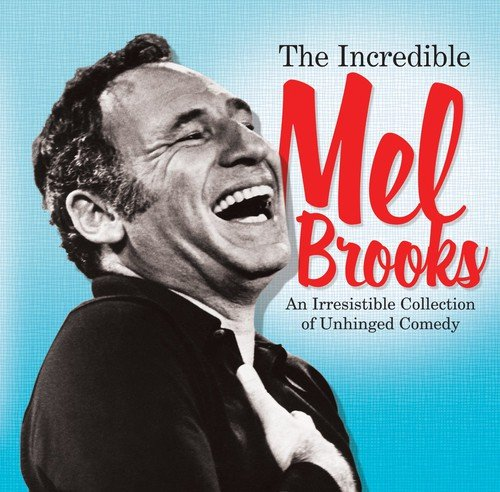 - The Incredible Mel Brooks: An Irresistible Collection Of Unhinged Comedy