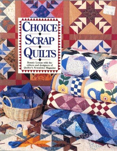 Choice Scrap Quilts
