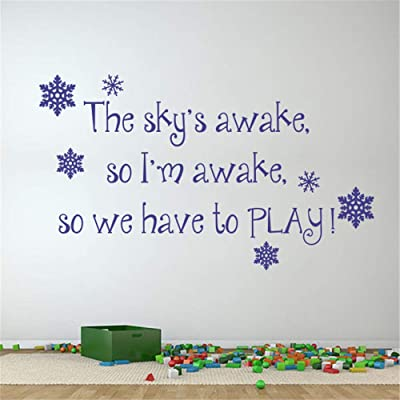 Wall Words Sayings Removable Lettering The Sky's Awake So I 'M Awake So We Have to Play for Play Room: Baby