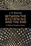 Between the Beginning and the End: A Radical