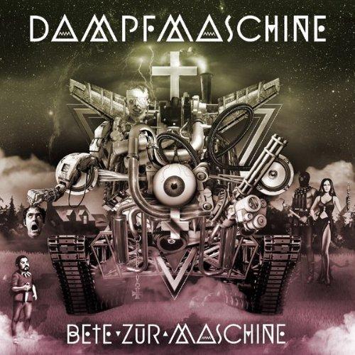 Dampfmaschine: Bete zur Maschine (Audio CD)