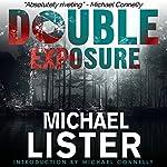 Double Exposure | Michael Lister